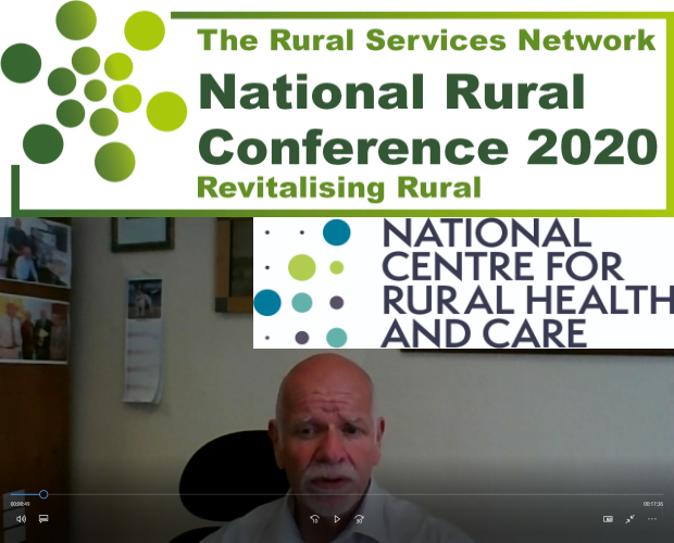 The National Rural Conference 2020 Feature - Focus on National Centre for Rural Health and Care and update on APPG on Rural Health and Social Care